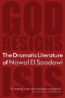 The Dramatic Literature of Nawal El Saadawi : God Resigns and Isis - eBook