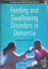 Feeding and Swallowing Disorders in Dementia - Book