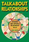 Talkabout Relationships : Building Self-Esteem and Relationship Skills - Book