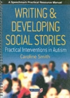 Writing and Developing Social Stories - Book
