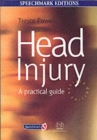 Head Injury : A Practical Guide - Book