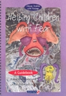 Helping Children with Fear & Teenie Weenie in a Too Big World : Set - Book