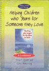 Helping Children Who Yearn for Someone They Love & The Frog Who Longed for the Moon to Smile : Set - Book
