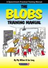The Blobs Training Manual : A Speechmark Practical Training Manual - Book