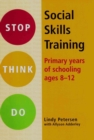 Stop Think Do Social Skills Training: Primary Years of School Ages 8-12 - Book