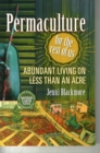 Permaculture for the Rest of Us : Abundant Living on Less than an Acre - Book