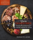 Pure Charcuterie : The Craft and Poetry of Curing Meats at Home - Book