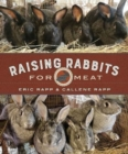 Raising Rabbits for Meat - Book