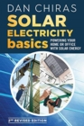 Solar Electricity Basics - Revised and Updated : Powering Your Home or Office with Solar Energy - Book