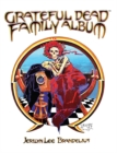 Grateful Dead Family Album - Book
