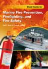 Study Guide for Marine Fire Prevention, Firefighting, and Safety - Book
