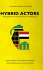 Hybrid Actors : Armed Groups and State Fragmentation in the Middle East - Book