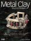 Metal Clay Beyond the Basics - eBook