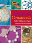 Beaded Ornaments for the Holidays and Beyond - eBook
