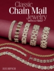 Classic Chain Mail Jewelry with a Twist - eBook