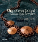 Unconventional Chain Mail Jewelry - eBook