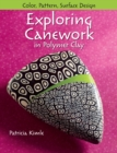 Exploring Canework in Polymer Clay : Color, Pattern, Surface Design - eBook