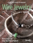 Complete Guide to Making Wire Jewelry - eBook