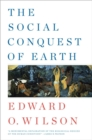 The Social Conquest of Earth - Book