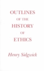 Outlines of the History of Ethics - Book