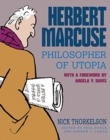 Herbert Marcuse, Philosopher of Utopia : A Graphic Biography - Book