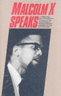 Malcolm X Speaks - Book