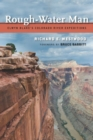 Rough-Water Man : Elwyn Blake'S Colorado River Expeditions - eBook