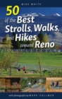 50 of the Best Strolls, Walks, and Hikes around Reno - eBook
