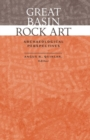 Great Basin Rock Art : Archaeological Perspectives - eBook
