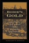 Bodie's Gold : Tall Tales and True History from a California Mining Town - eBook