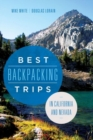 Best Backpacking Trips in California and Nevada - eBook