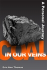 Coal in our Veins : A Personal Journey - eBook