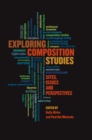 Exploring Composition Studies : Sites, Issues, Perspectives - eBook