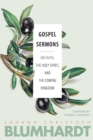 Gospel Sermons : On Faith, the Holy Spirit, and the Coming Kingdom - Book