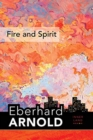 Fire and Spirit : Inner Land - A Guide into the Heart of the Gospel, Volume 4 - Book