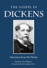 The Gospel in Dickens : Selections from His Works - Book