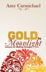 GOLD BY MOONLIGHT - Book