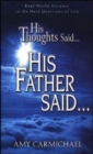 HIS THOUGHTS SAID HIS FATHER SAID - Book