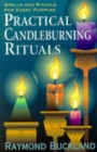 Practical Candle Burning : Spells and Rituals for Every Purpose - Book