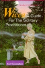 Wicca : A Guide for the Solitary Practitioner - Book