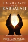 Edgar Cayce and the Kabbalah : Resources for Soulful Living - eBook