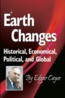 Earth Changes : Historical, Economical, Political, and Global - eBook