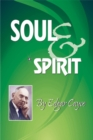 Soul & Spirit : Fully Understand Yourself and Your Life - eBook