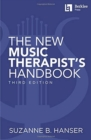 The New Music Therapist's Handbook - 3rd Edition - Book