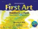 First Art for Toddlers and Twos : Open-Ended Art Experiences - eBook