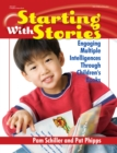 Starting with Stories : Engaging Multiple Intelligences Through Children's Books - eBook