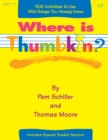 Where is Thumbkin? : 500 Activities to Use with Songs You Already Know - eBook