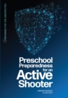Preschool Preparedness for an Active Shooter - eBook