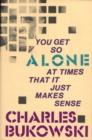 You Get So Alone at Times - Book