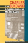 The Roominghouse Madrigals : Early Selected Poems 1946-1966 - Book